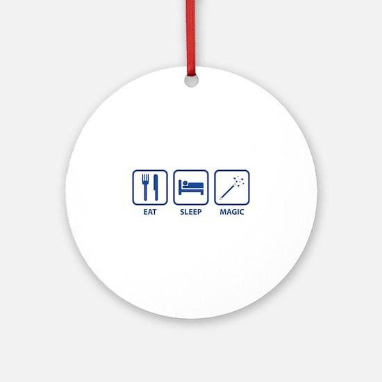 Eat Sleep Magic Ornament (Round)