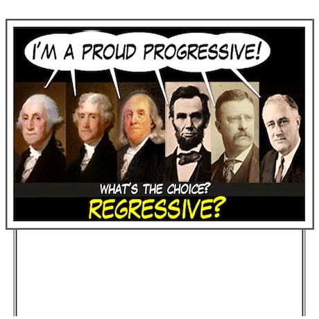 Progressive Yard Sign