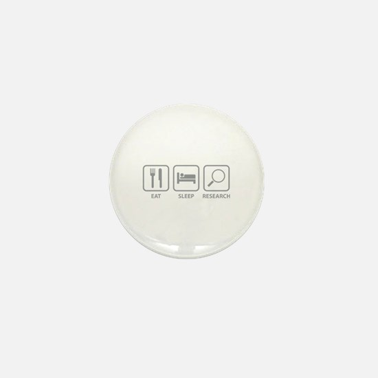 Eat Sleep Research Mini Button