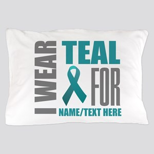 Teal Awareness Ribbon Customized Pillow Case