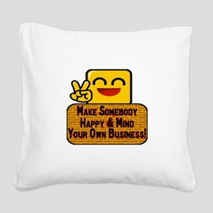Mind Your Business Square Canvas Pillow