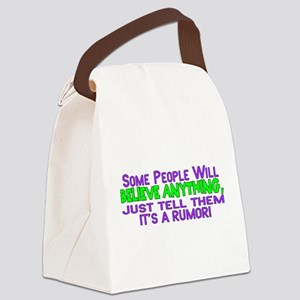 It's A Rumor Canvas Lunch Bag