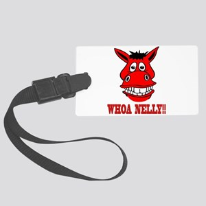 Horse Says Whoa Nelly Large Luggage Tag