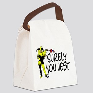 Surely You Jest Canvas Lunch Bag