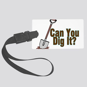Dig It Large Luggage Tag