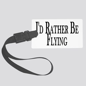 Rather Be Flying Large Luggage Tag