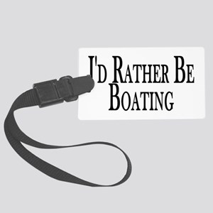 Rather Be Boating Large Luggage Tag