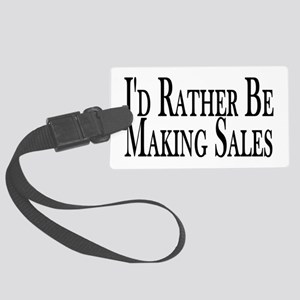 Rather Make Sales Large Luggage Tag