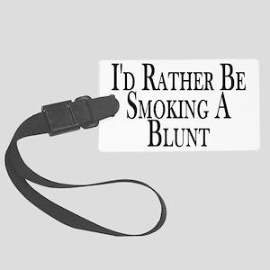 Rather Smoke Blunt Large Luggage Tag