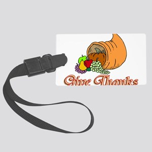 Give Thanks Large Luggage Tag