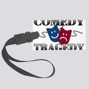 Comedy Tragedy Large Luggage Tag
