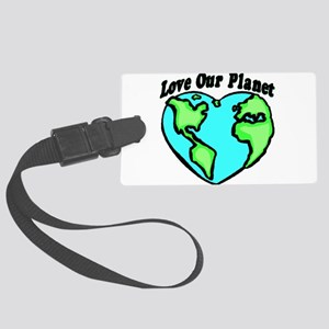 Love Our Planet Large Luggage Tag