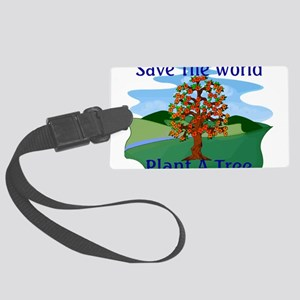 Plant A Tree Large Luggage Tag