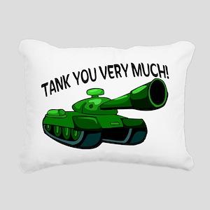 Tank You Very Much Rectangular Canvas Pillow