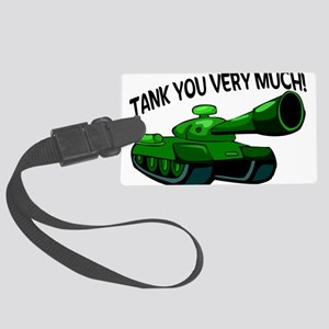 Tank You Very Much Large Luggage Tag