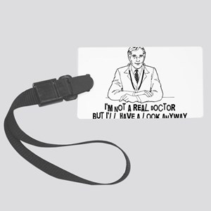 Not A Real Doctor Large Luggage Tag