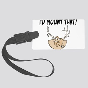 I'd Mount That Head Large Luggage Tag