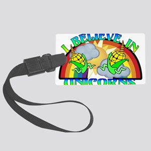 I Believe In Unicorns Large Luggage Tag