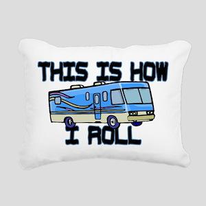 How I Roll RV Rectangular Canvas Pillow
