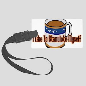 Coffee Stimulation Large Luggage Tag