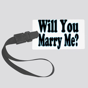 Will You Marry Me? His Large Luggage Tag