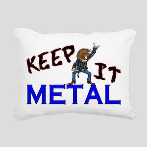 Keep It Metal Rectangular Canvas Pillow