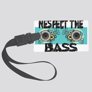 Respect The Bass Large Luggage Tag