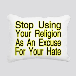 Stop Using Religion Rectangular Canvas Pillow