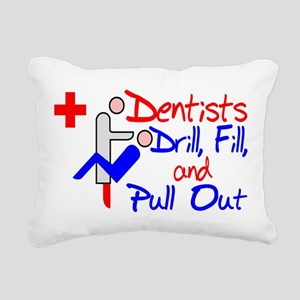 Dentists Drill Rectangular Canvas Pillow