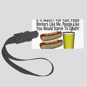 Fast Food Worker Large Luggage Tag