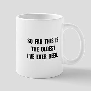 Oldest Ever Been Mug