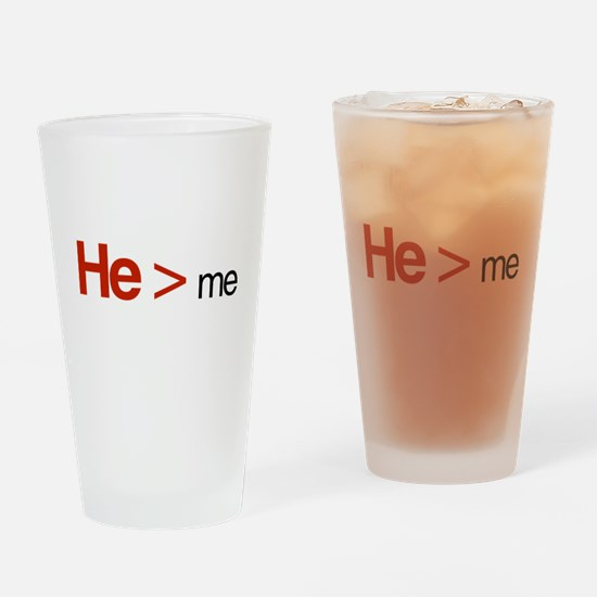 He is greater than me Drinking Glass