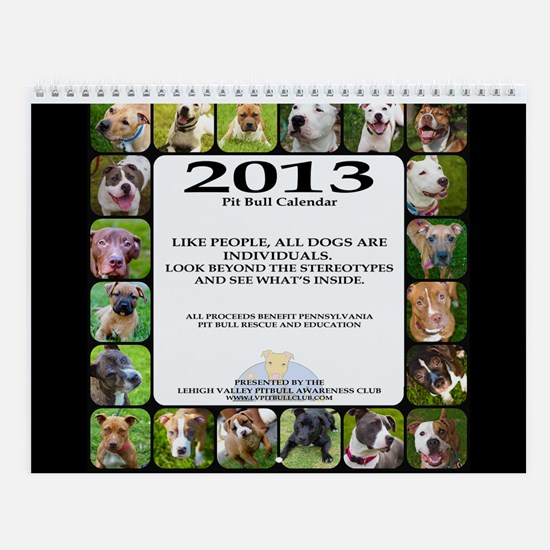 2013 Pit Bull Awareness Wall Calendar