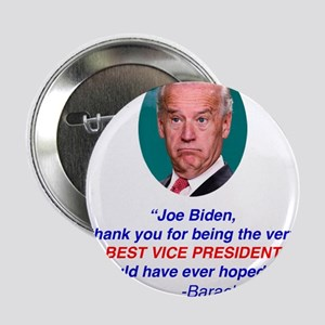 "Joe Biden Best VP Collectible 2.25"" Button"