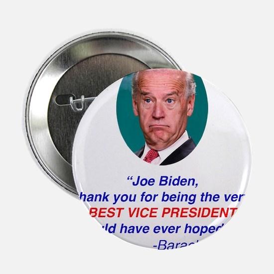 "Joe Biden Best VP Collectible 2.25"" Button"