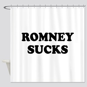 Romney Sucks Shower Curtain