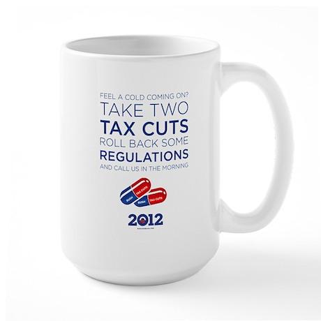 Obama Quotes: Take Two Tax Cuts Large Mug
