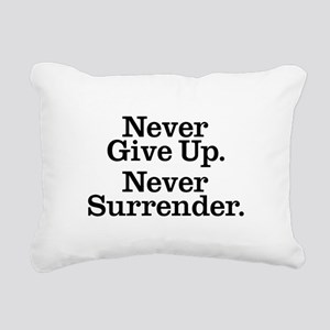 Never Give Up Rectangular Canvas Pillow