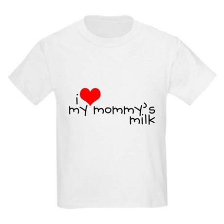 I love my Mommy's milk Kids T-Shirt