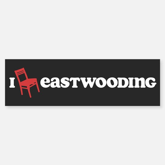 I Chair Eastwooding Sticker (Bumper)