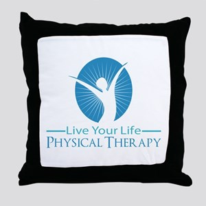 Live Your Life Physical Therapy Throw Pillow