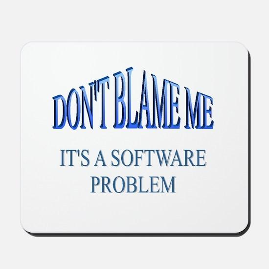 Software Problem Mousepad