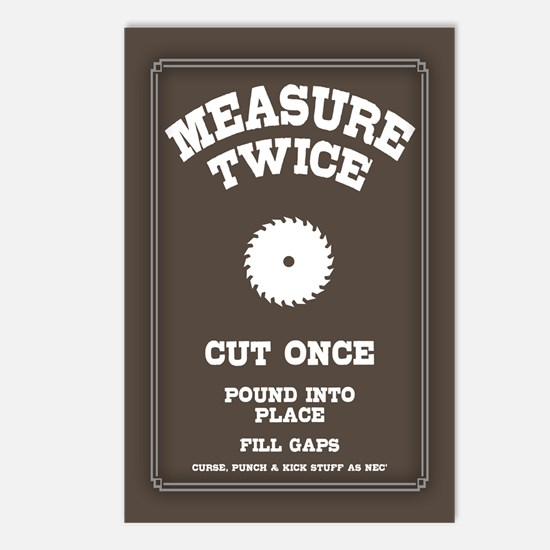 Measure Twice IV Postcards (Package of 8)