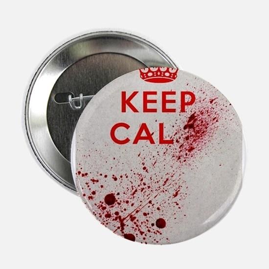 """Dont keep calm 2.25"""" Button"""