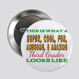 """This Is What An Awesome Third Grader 2.25"""" Button"""