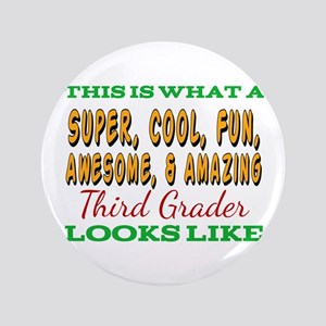This Is What An Awesome Third Grader Looks Button