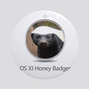 Operating System Honey Badger Ornament (Round)
