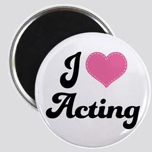 I Love Acting Magnet