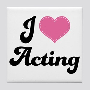 I Love Acting Tile Coaster