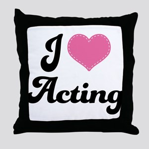 I Love Acting Throw Pillow